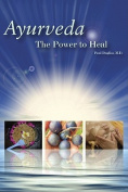 Ayurveda: The Power to Heal