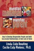 Mentor Manager/Mentor Parent