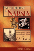 Why I Believe in Narnia