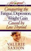 Conquering the Fatigue Depress