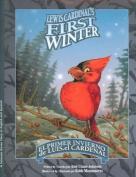 El Primer Invierno de Luis, el Cardenal/Lewis Cardinal's First Winter [Spanish]