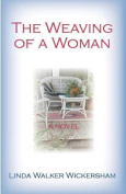 The Weaving of a Woman