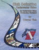 High Definition Underwater Video