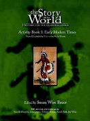 The Story of the World: History for the Classical Child: Activity Book 3