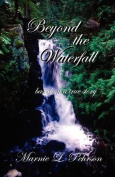 Beyond the Waterfall