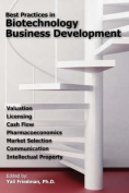 Best Practices in Biotechnology Business Development