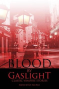 Blood by Gaslight