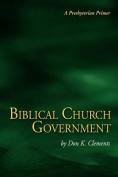 Biblical Church Government