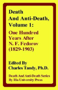 Death And Anti-Death, Volume 1
