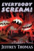 Everybody Scream!