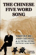 The Chinese Five Word Song