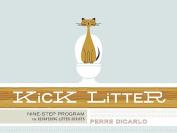 Kick Litter