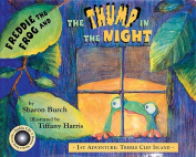 Freddie the Frog and the Thump in the Night [With CD (Audio)]