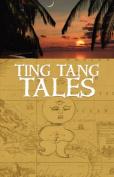 Ting Tang Tales