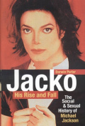Jacko: His Rise and Fall