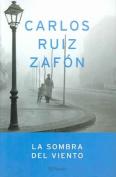 La Sombra del Viento = Shadow of the Wind [Spanish]