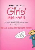 Secret Girls' Business