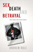 Sex Death and Betrayal