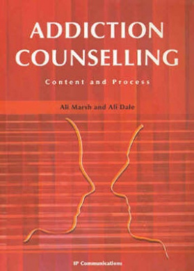 Addiction Counselling: An Integrated Cognitive Behavioural and Interpersonal Approach