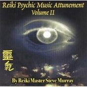 Reiki Psychic Music Attunement [Audio]