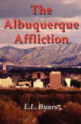 The Albuquerque Affliction