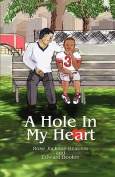 A Hole in My Heart