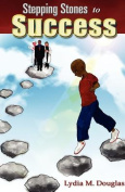 Stepping Stones to Success