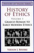History of Ethics Volume 1