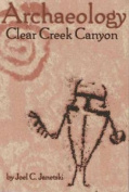 Archaeology of Clear Creek Canyon
