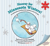 Hooray for Minnesota Winters!