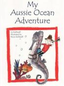 My Aussie Ocean Adventure