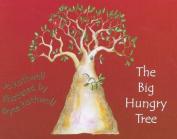 The Big Hungry Tree