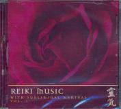 Reiki Music Volume 1 [Audio]