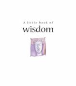A Little Book of Wisdom