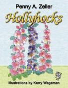 Hollyhocks