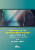 Implementing the Electronic Health Record