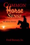 Common Horse Sense