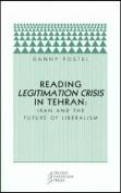 Reading Legitimation Crisis in Tehran