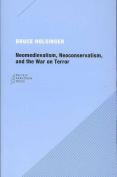 Neomedievalism, Neoconservatism and the War on Terror