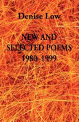 New & Selected Poems  : 1980-1999