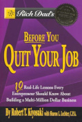 Rich Dad's Before You Quit Your Job