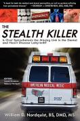 The Stealth Killer