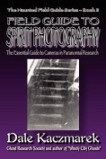 A Field Guide to Spirit Photography