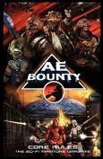 Ae Bounty Core Rules