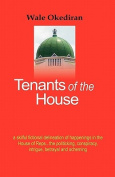 Tenants of the House