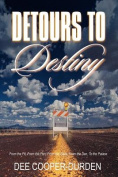 Detours To Destiny