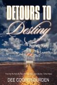 Detours To Destiny Prophetic Poetry