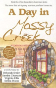 A Day in Mossy Creek