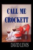 Call Me Crockett
