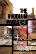 The Hoodlum Preacher